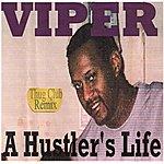 Viper A Hustler's Life (Thug Club Remix)