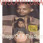 Viper Thugs Of A Feather (Thug Club Remix)