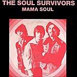 Soul Survivors Mama Soul