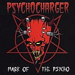 Psycho Charger Mark Of The Psycho