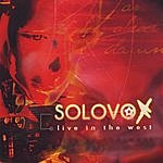 Solovox Live In The West