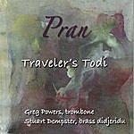 Pran Traveler's Todi