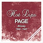 Hot Lips Page Blooey (1940 - 1947)