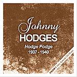 Johnny Hodges Hodge Podge (1937 - 1940)