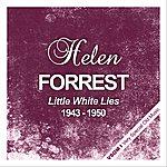 Helen Forrest Little White Lies (1943 - 1950)