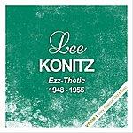 Lee Konitz Ezz-Thetic (1948 - 1955)