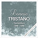 Lennie Tristano Yesterdays (1946 - 1949)