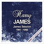 Harry James James Session (1941 - 1955)