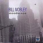 Bill Mobley Moodscape