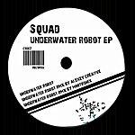 The Squad Underwater Robot