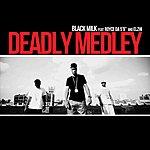 Black Milk Deadly Medley