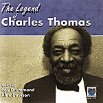 Charles Thomas The Legend Of Charles Thomas