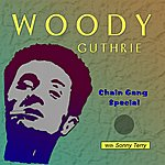 Woody Guthrie Chain Gang Special