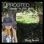 Sheri Grant Uprooted