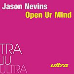 Jason Nevins Open Ur Mind (2-Track Single)