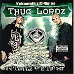 Thug Lordz In Thugz We Trust (Screwed & Chopped)