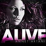 Annet Artani Alive (8-Track Maxi-Single)