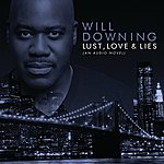 Will Downing Lust, Love & Lies (An Audio Novel)