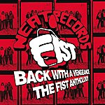 Fist Back With A Vengeance: The Anthology