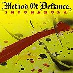 Method Of Defiance Incunabula