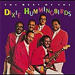The Dixie Hummingbirds The Best Of The Dixie Hummingbirds