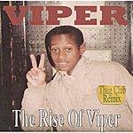 Viper The Rise Of Viper (Thug Club Remix)