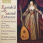 David Miller Ravish'd With Sacred Extasies