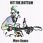 Marc Benno Hit The Bottom