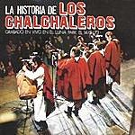 Los Chalchaleros La Historia De Los Chalchaleros