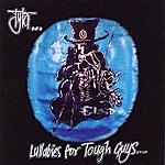 Tyla Lullabies For Tough Guys