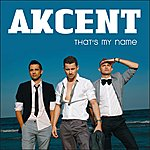 Akcent That's My Name (9-Track Maxi-Single)