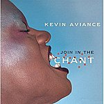 Kevin Aviance Join In The Chant