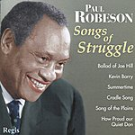 Paul Robeson Songs Of Struggle (& More)