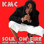 KMC Soul On Fire (Feat. Beenie Man & Massari) (Can-Con Remixes)