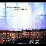 David Friesen Friesen, David / Kropinski, Uwe: Made In Berlin