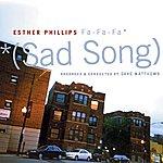Esther Phillips Phillips, Esther: Fa Fa Fa (Sad Song)