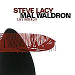 Steve Lacy Lacy, Steve / Waldron, Mal: Live In Berlin