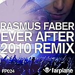 Rasmus Faber Ever After (2010 Remix)