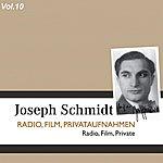 Joseph Schmidt Joseph Schmidt, Vol. 10 (1930-1936)