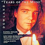 Daniel Taylor Dowland: Tears Of The Muse