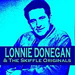 Lonnie Donegan Lonnie Donegan & The Skiffle Originals