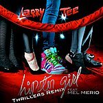 Larry Tee Hipster Girl (Feat. Mel Merio) (Thrillers Remix)