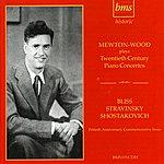 Walter Goehr Mewton-Wood Plays Bliss, Stravinsky, Shostakovich