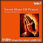 Dale Evans Sweet Hour Of Prayer