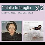 Natalie Imbruglia Left Of The Middle / White Lillies Island