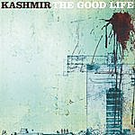Kashmir The Good Life