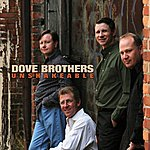 Dove Brothers Unshakeable