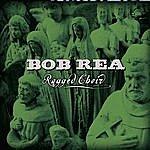 Bob Rea Ragged Choir