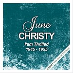 June Christy I'm Thrilled (1945 - 1955)