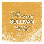 Maxine Sullivan Easy To Love (1937 - 1948)